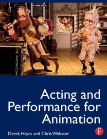 Acting and Performance for Animation, Paperback / softback Book