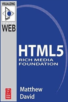 HTML5 Rich Media Foundation, Paperback Book