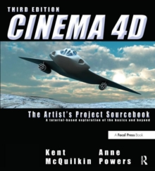 Cinema 4D : The Artist's Project Sourcebook, Paperback Book