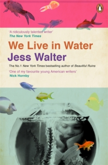 We Live in Water, Paperback Book