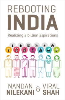 Rebooting India : Realizing a Billion Aspirations, Paperback Book