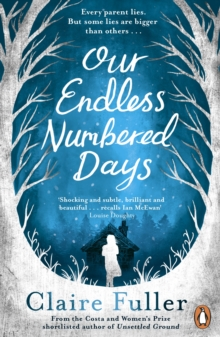 Our Endless Numbered Days, Paperback / softback Book