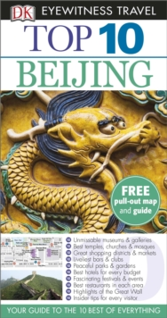 Dk Eyewitness Top 10 Travel Guide: Beijing, Paperback Book
