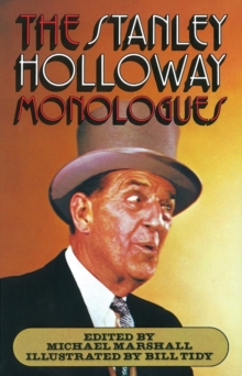 The Stanley Holloway Monologues, Paperback Book