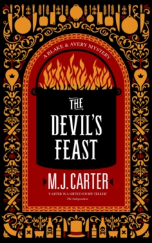 The Devil's Feast : The Blake and Avery Mystery Series (Book 3), Hardback Book