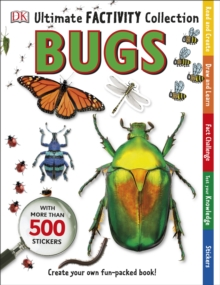 Ultimate Factivity Collection Bugs : Create your own Fun-packed Book!, Paperback Book