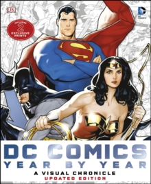 Dc Comics Year by Year A Visual Chronicle : A Visual History, Hardback Book
