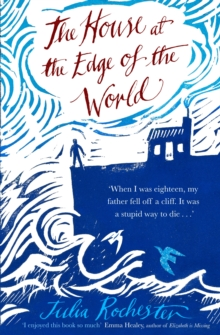 The House at the Edge of the World, Hardback Book