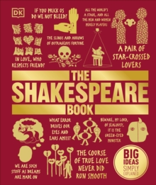 The Shakespeare Book : Big Ideas Simply Explained, Hardback Book