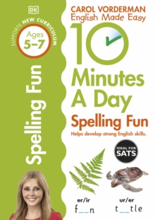 10 Minutes a Day Spelling Fun Ages 5-7 Key Stage 1, Paperback Book
