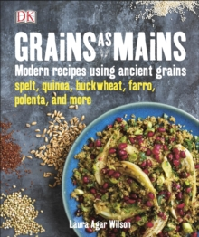 Grains As Mains, Hardback Book