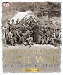 The American Civil War : A Visual History, Paperback Book
