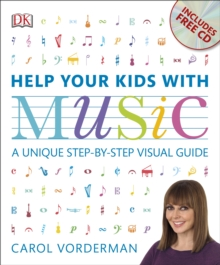 Help Your Kids with Music : A Unique Step-by-Step Visual Guide, Paperback Book