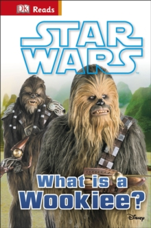 Star Wars What is a Wookiee?, Hardback Book