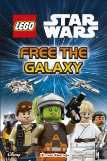 LEGO Star Wars Free the Galaxy, Hardback Book