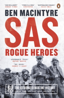SAS : Rogue Heroes - Soon to be a major TV drama, Paperback / softback Book