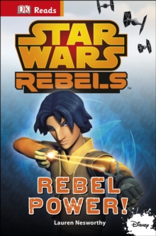 Star Wars Rebels Rebel Power!, Hardback Book