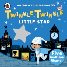 Twinkle, Twinkle, Little Star: Ladybird Touch and Feel Rhymes, Board book Book