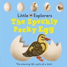 The Speckly, Pecky Egg: Ladybird Little Explorers, Board book Book