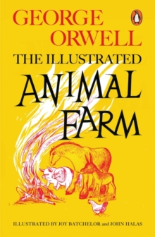 Animal Farm : The Illustrated Edition, Paperback Book