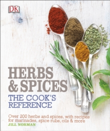 Herb and Spices : The Cooks Reference, Hardback Book