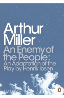 An Enemy of the People : An Adaptation of the Play by Henrik Ibsen, Paperback Book