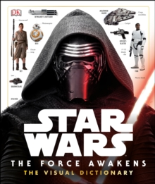 Star Wars The Force Awakens Visual Dictionary, Hardback Book