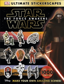 Star Wars (TM): The Force Awakens Ultimate Stickerscapes, Paperback Book