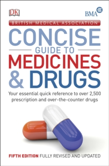 BMA Concise Guide to Medicine & Drugs, Paperback Book