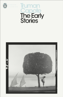 The Early Stories of Truman Capote, Paperback Book