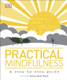 Practical Mindfulness : A Step-by-Step Guide, Hardback Book