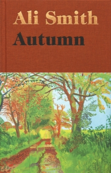 Autumn : SHORTLISTED for the Man Booker Prize 2017, Hardback Book