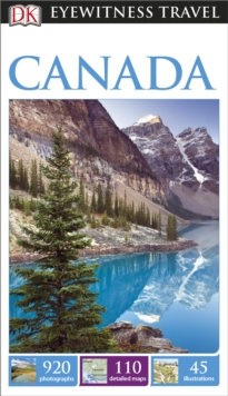 DK Eyewitness Travel Guide: Canada, Paperback Book