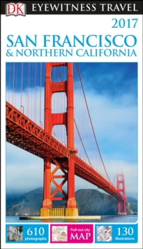 DK Eyewitness Travel Guide San Francisco and Northern California, Paperback / softback Book