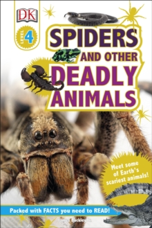Spiders and Other Deadly Animals : Meet some of Earth's Scariest Animals!, Hardback Book