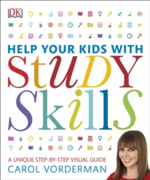 Help Your Kids with Study Skills : A Unique Step-by-Step Visual Guide, Paperback Book