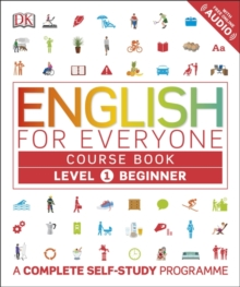 English for Everyone Course Book Level 1 Beginner : A Complete Self-Study Programme, Paperback / softback Book