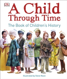 A Child Through Time, Hardback Book