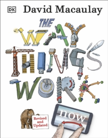 The Way Things Work Now, Hardback Book