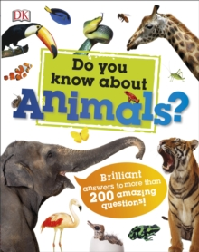 Do You Know About Animals?, Hardback Book