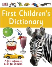 First Children's Dictionary : A First Reference Book for Children, Paperback Book