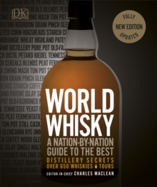 World Whisky : A Nation-by-Nation Guide to the Best, Hardback Book