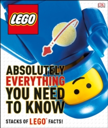 LEGO Absolutely Everything You Need to Know, Hardback Book