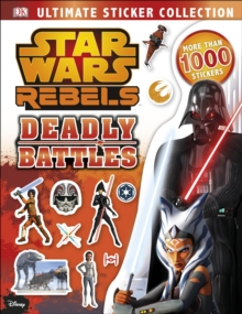 Star Wars Rebels Ultimate Sticker Collection Deadly Battles, Paperback Book