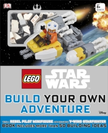 LEGO (R) Star Wars Build Your Own Adventure : With exclusive model and Minifigure, Hardback Book