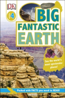 Big Fantastic Earth : See the World's Most Spectacular Places, Hardback Book
