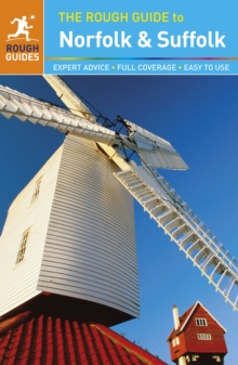 The Rough Guide to Norfolk & Suffolk, Paperback Book