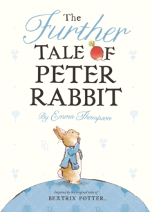 The Further Tale of Peter Rabbit, Board book Book