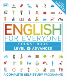 English for Everyone Course Book Level 4 Advanced : A Complete Self-Study Programme, Hardback Book