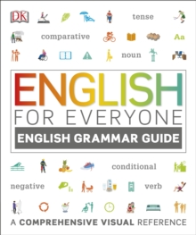 English for Everyone English Grammar Guide : A Complete Self Study Programme, Paperback / softback Book
